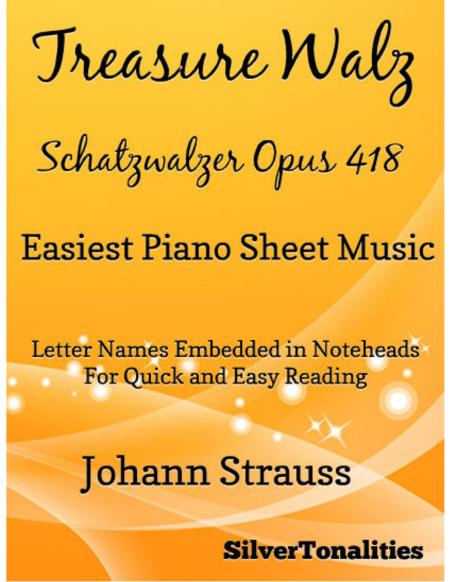Treasure Waltz Opus 418 Easiest Piano Sheet Music