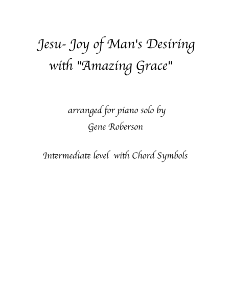 Amazing Grace with Jesu, Joy of Man's Desiring Intermediate Piano