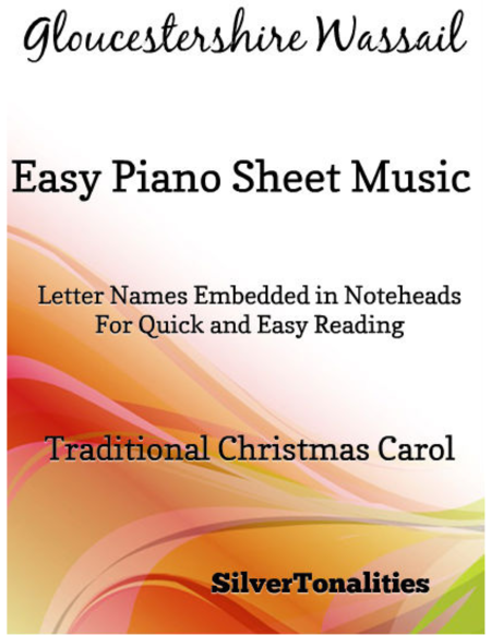 Gloucestershire Wassail Easy Piano Sheet Music