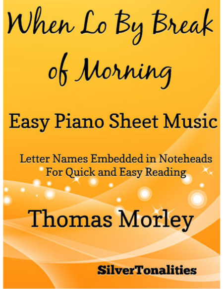When Lo By Break of Morning Easy Piano Sheet Music