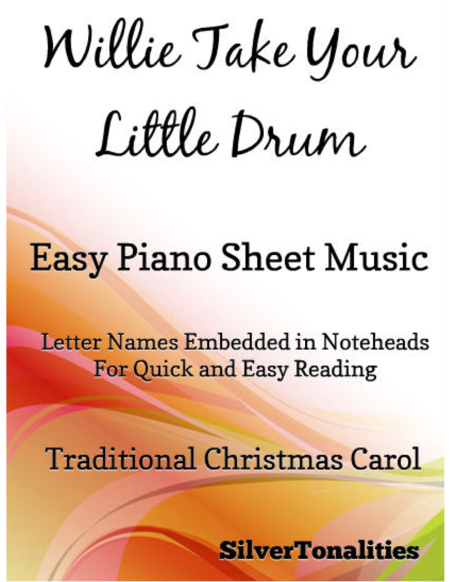 Willie Take Your Little Drum Pat a Pan Easy Piano Sheet Music