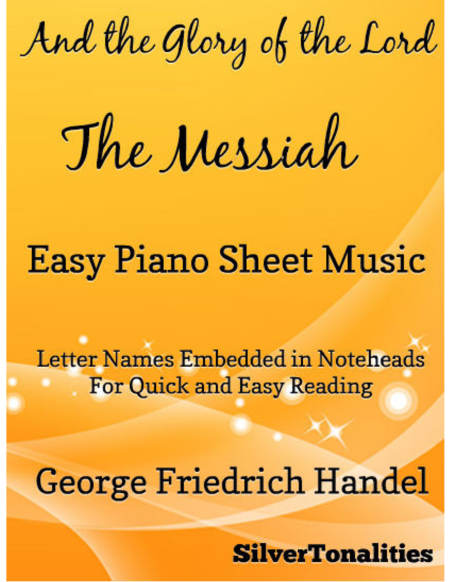 And the Glory of the Lord Messiah Easy Piano Sheet Music