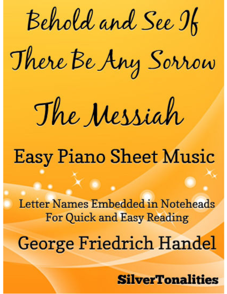 Behold and See If There Be Any Sorrow Messiah Easy Piano Sheet Music