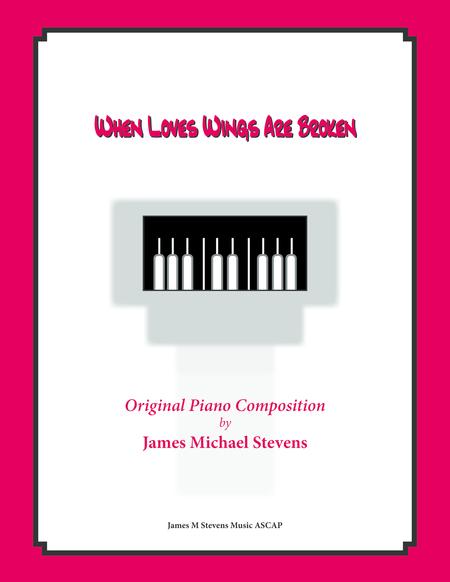 When Love's Wings Are Broken (Sad Piano)