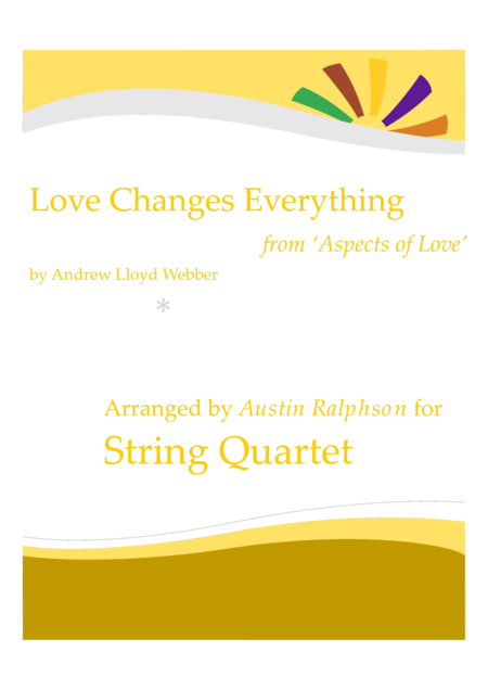 Love Changes Everything from 'Aspects of Love' - string quartet