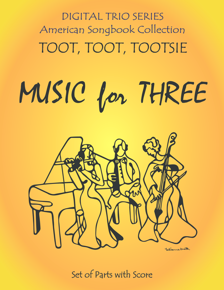 Toot, Toot, Tootsie for String Trio- Violin, Viola, and Cello
