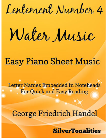 Lentement Number 4 the Water Music Easy Piano Sheet Music