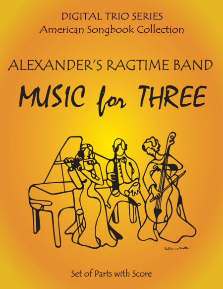Alexander's Ragtime Band for String Trio- Violin Viola Cello
