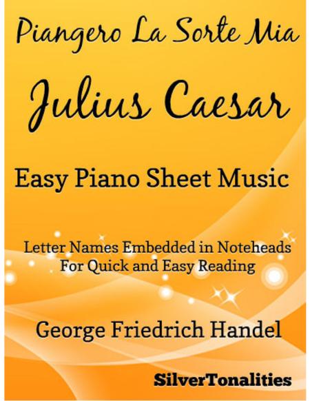 Piangero La Sorte Mia Easy Piano Sheet Music