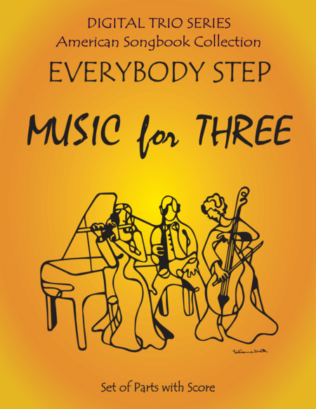 Everybody Step for String Trio- Violin, Viola, Cello