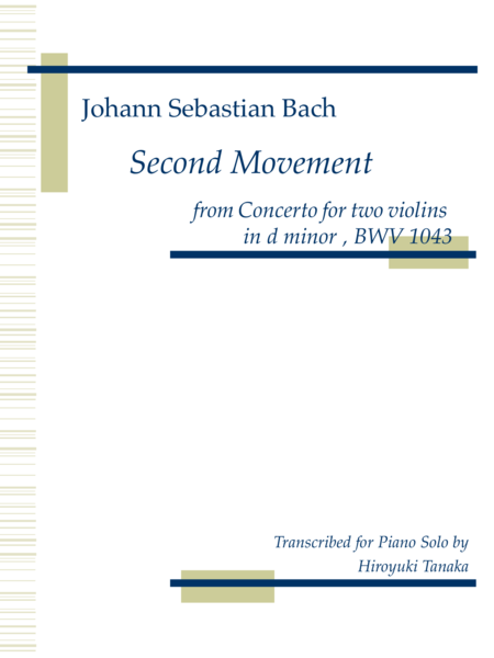 Second Movement from Concerto for two violins BWV 1043, for piano solo