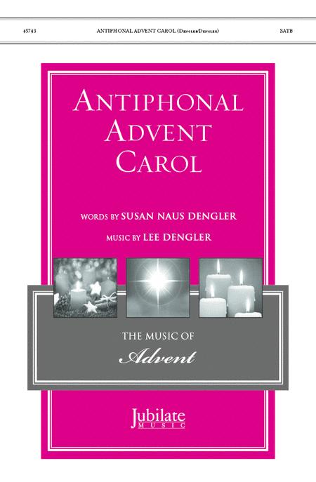 Antiphonal Advent Carol