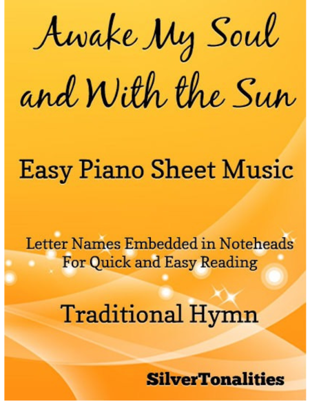 Awake My Soul and With the Sun Easy Piano Sheet Music