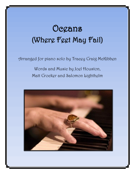 Oceans (Where Feet May Fail) for Piano Solo