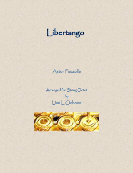Libertango for String Octet