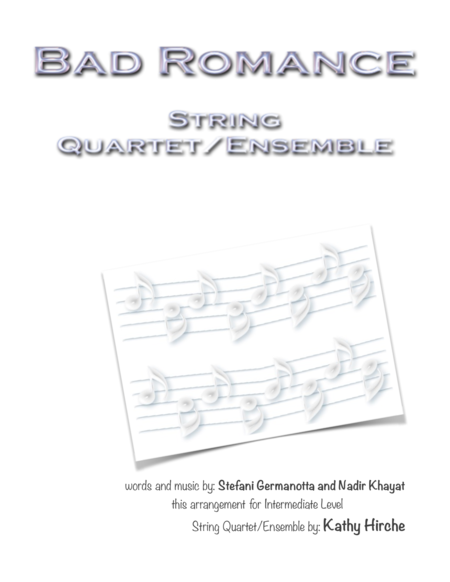 Bad Romance - String Quartet/Ensemble