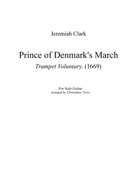 Prince of Denmark's March (Trumpet Voluntary) for solo guitar