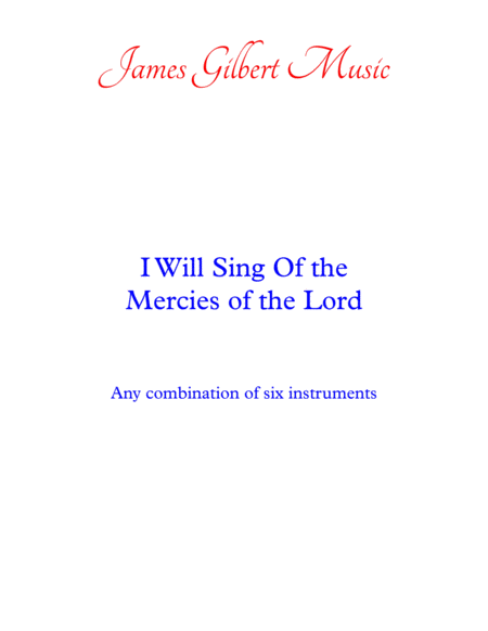 I Will Sing Of The Mercies Of The Lord