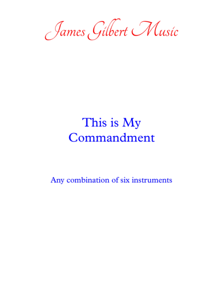 This Is My Commandment