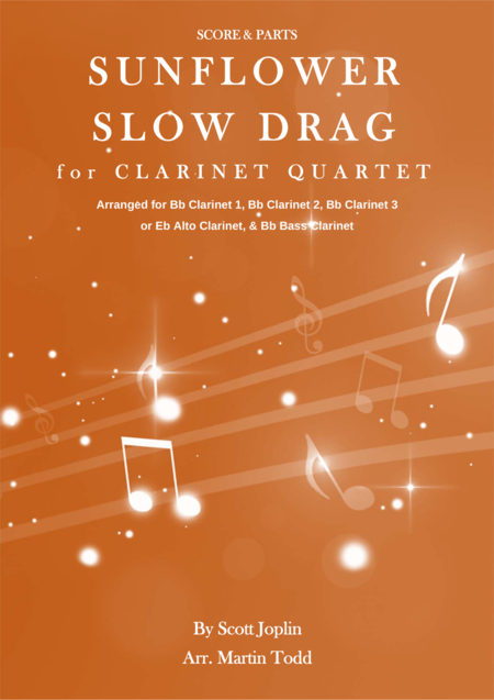 Sunflower Slow Drag for Clarinet Quartet