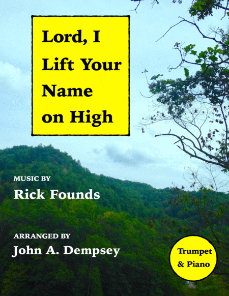 Lord, I Lift Your Name On High (Trumpet and Piano)