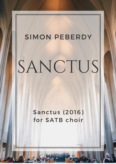 Sanctus (in Latin) in E minor for SATB choir, by Simon Peberdy