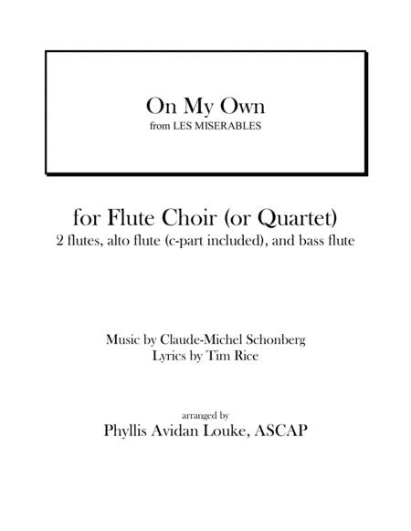 On My Own from LES MISERABLES for Flute Quartet or Flute Choir