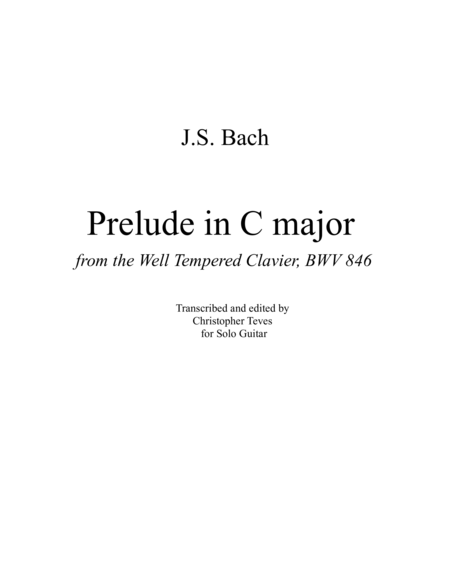 Prelude in C major, from the Well Tempered Clavier, for solo guitar