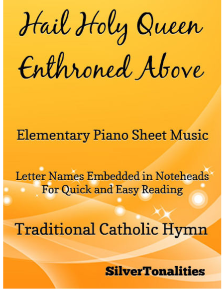 Hail Holy Queen Enthroned Above Elementary Piano Sheet Music