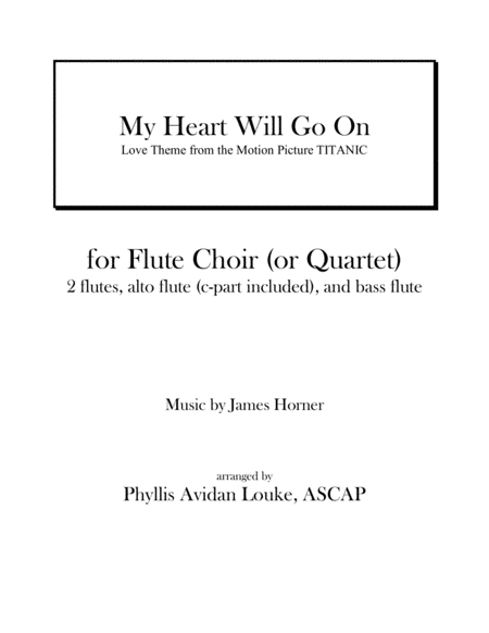 My Heart Will Go On (Love Theme from Titanic) for Flute Quartet or Flute Choir