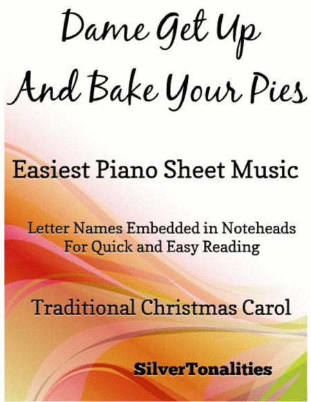 Dame Get Up and Bake Your Pies Easiest Piano Sheet Music