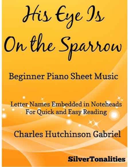 His Eye is on the Sparrow Easy Piano Sheet Music