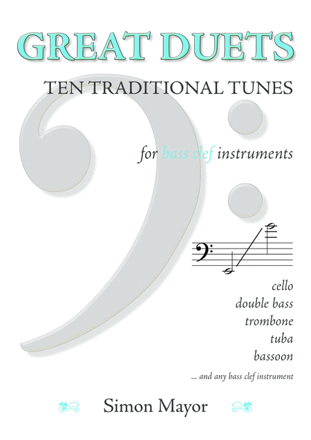 Great Duets: 10 Traditional Tunes (bass clef)
