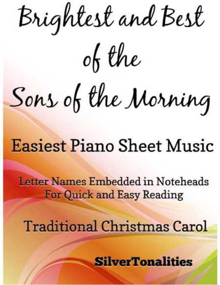 Brightest and Best of the Sons of the Morning Easiest Piano Sheet Music