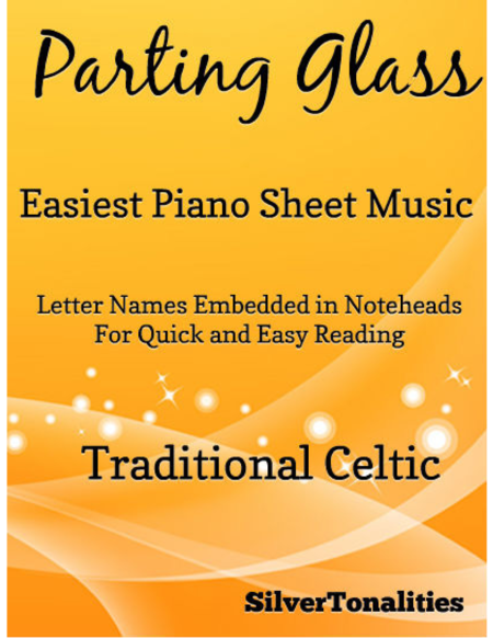 Parting Glass Easiest Piano Sheet Music