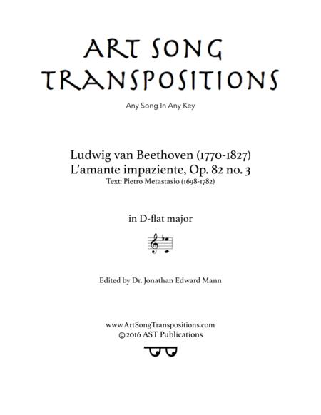 L'amante impaziente, Op. 82 no. 3 (D-flat major)