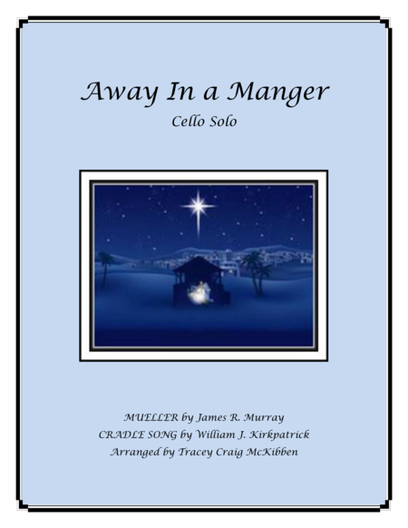 Away In A Manger Medley for Cello Solo