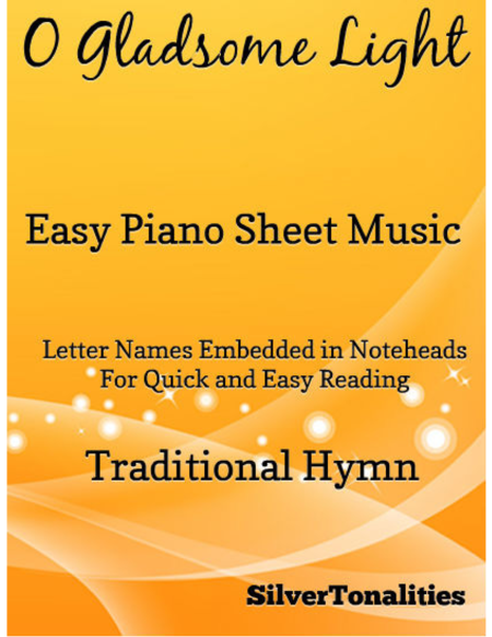 O Gladsome Light Easy Piano Sheet Music