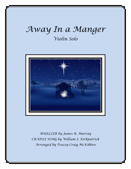 Away In A Manger Medley for Violin Solo