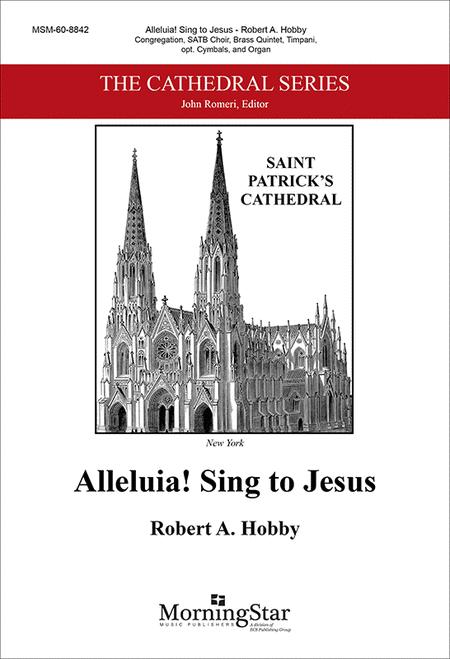 Alleluia! Sing to Jesus (Choral Score)