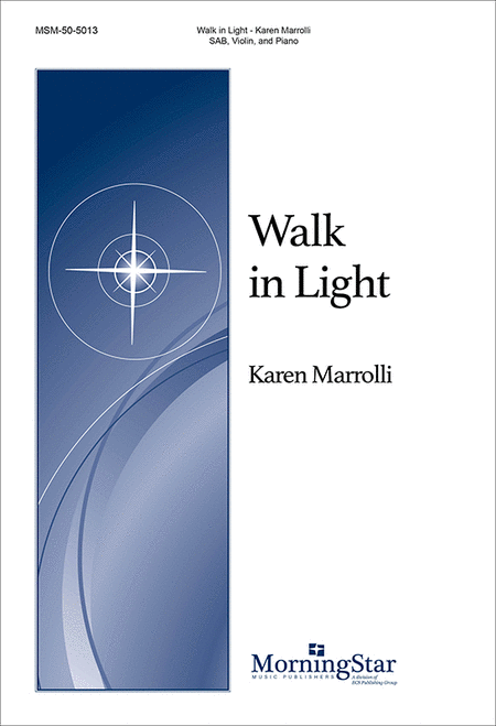 Walk in Light