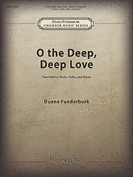 O the Deep, Deep Love