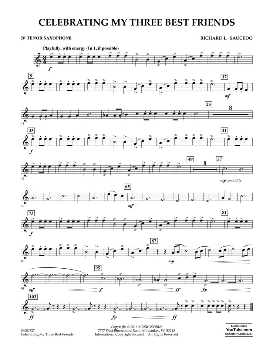 Celebrating My Three Best Friends - Bb Tenor Saxophone
