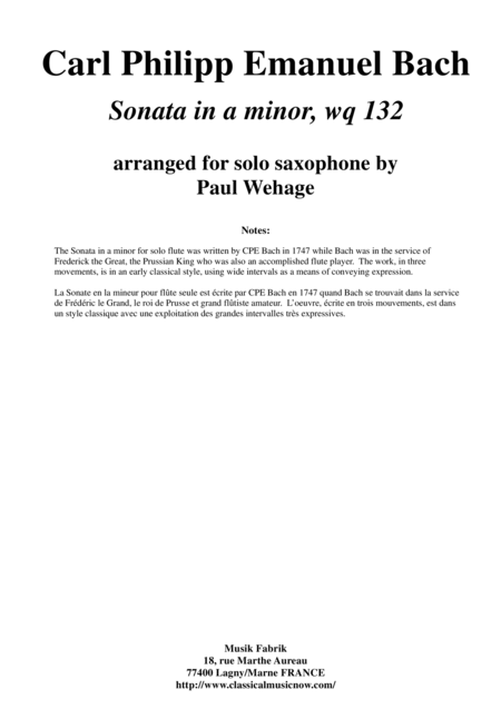 C. P. E. Bach: Sonata in a minor, wq. 132, arranged for alto saxophone by Paul Wehage