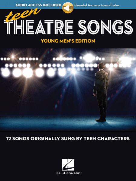 Teen Theatre Songs: Young Men's Edition - Book/Online Audio