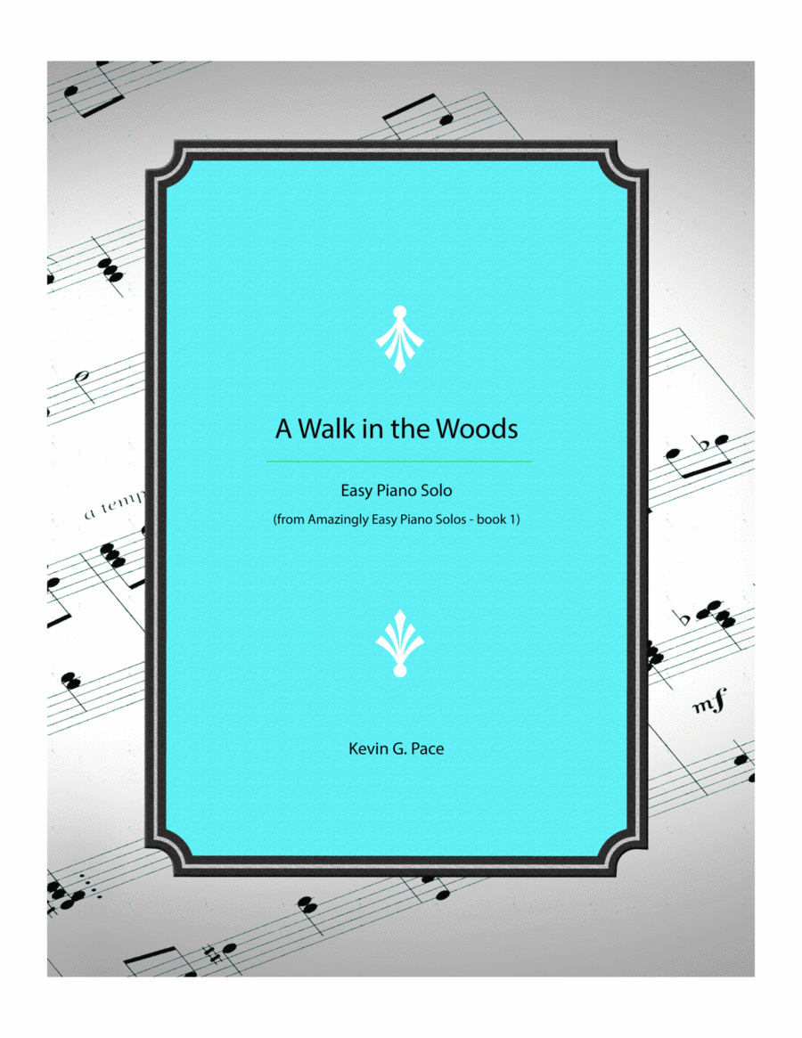 A Walk in the Woods - Easy Piano Solo