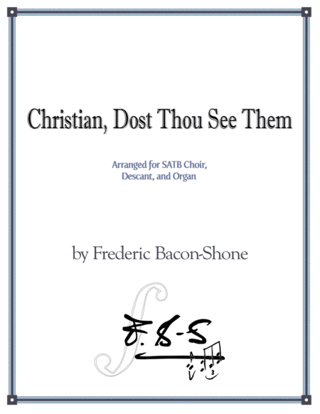 Christian, Dost Thou See Them