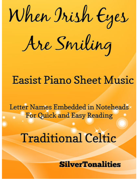 When Irish Eyes Are Smiling Easiest Piano Sheet Music