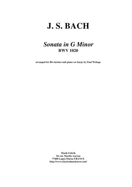 J. S. Bach:  Sonata in g minor, BWV 1020 arranged for Bb clarinet and piano (or harp)