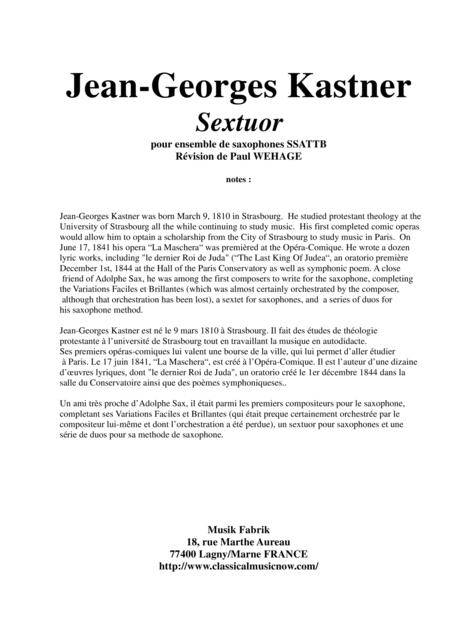 Jean-Georges Kastner:  Sextuor for SSATTB saxophone ensemble, edited by Paul Wehage (original key of F major)